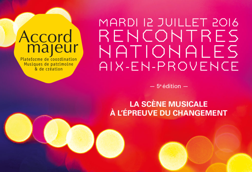 5e Rencontres Nationales Accord Majeur 2016