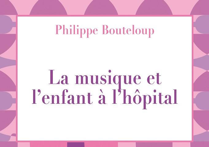 Lecture / La musique et l'enfant à l'hôpital